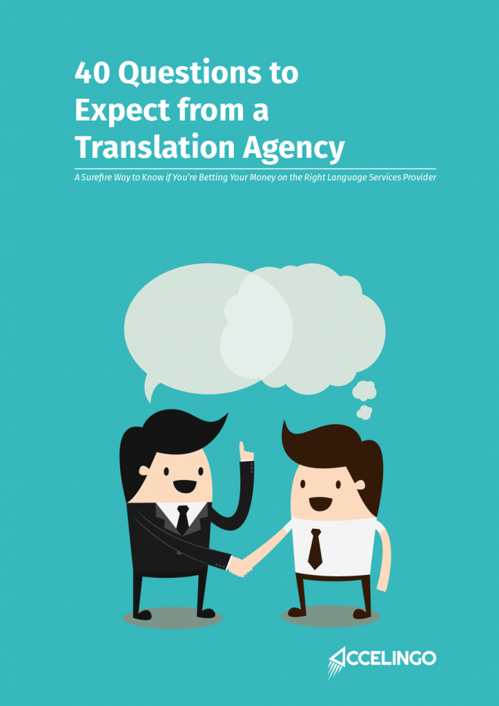 40 Questions to Expect from a Professional Translation Agency