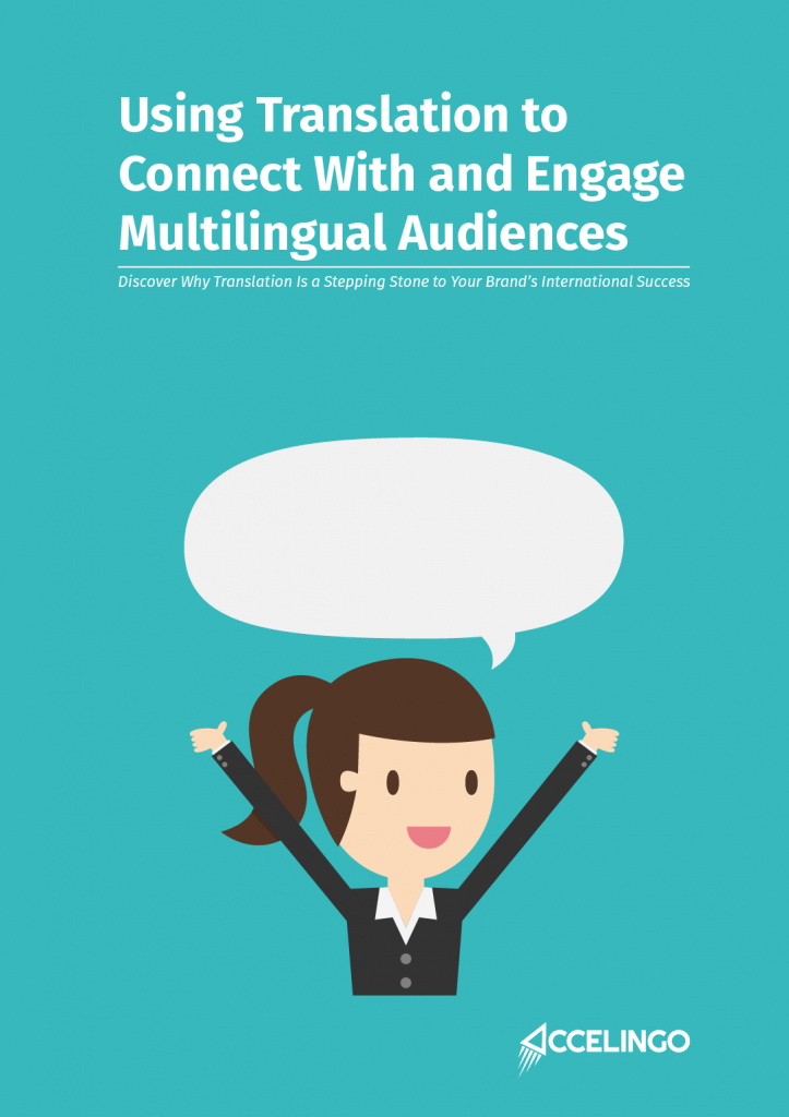 Using Translation to Connect With and Engage Multilingual Audiences